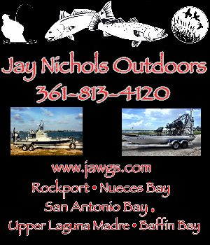 Hello, I am Capt. Jay Nichols, and I would like to invite you on a fishing trip to remember. We target Trophy Trout and Trophy Redfish. I fish the Rockport, Aransas Pass, Nueces Bay, Corpus Christi, The Upper Laguna Madre, and Baffin Bay areas. Soon the Tarpon and Bull Reds will be running, along with the multitude of other aquatic creatures.  Let's Catch Some Fish !.